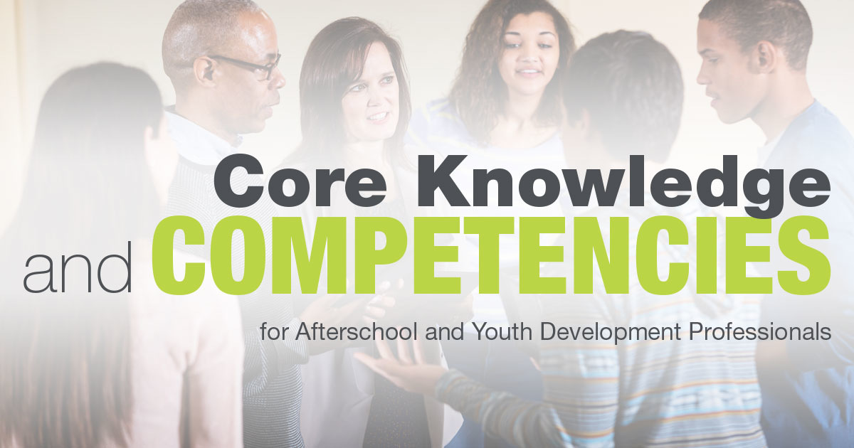 Professionalizing the Afterschool Field: Core Competencies
