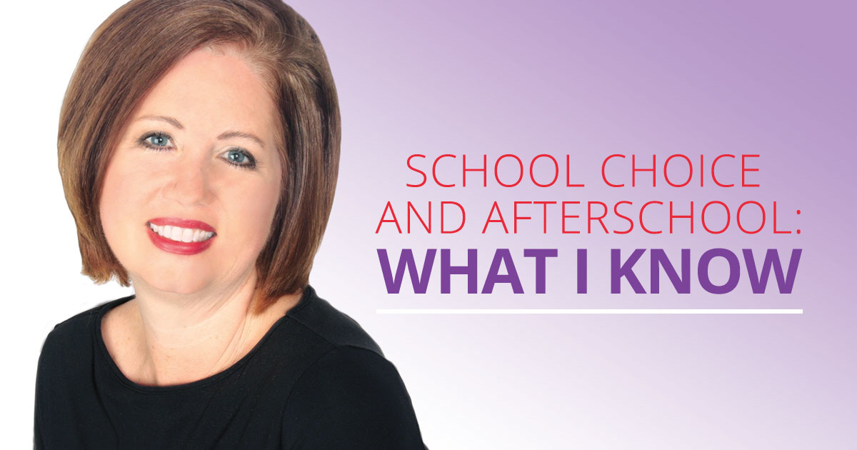 School Choice and Afterschool:  What I Know