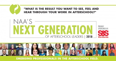 NAA's Next Generation of Afterschool Leaders 2018