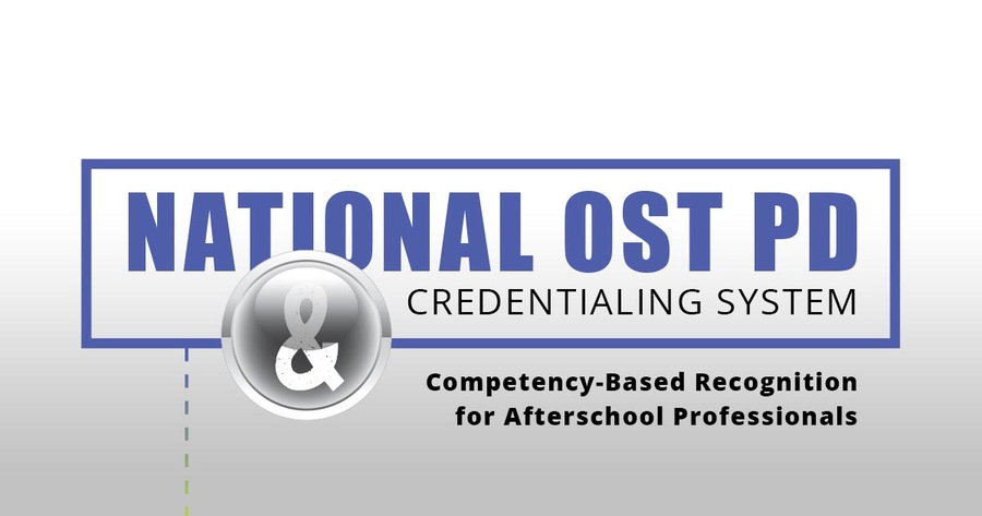 National STEM OST PD and Credentialing System Enters its Final Pilot Year