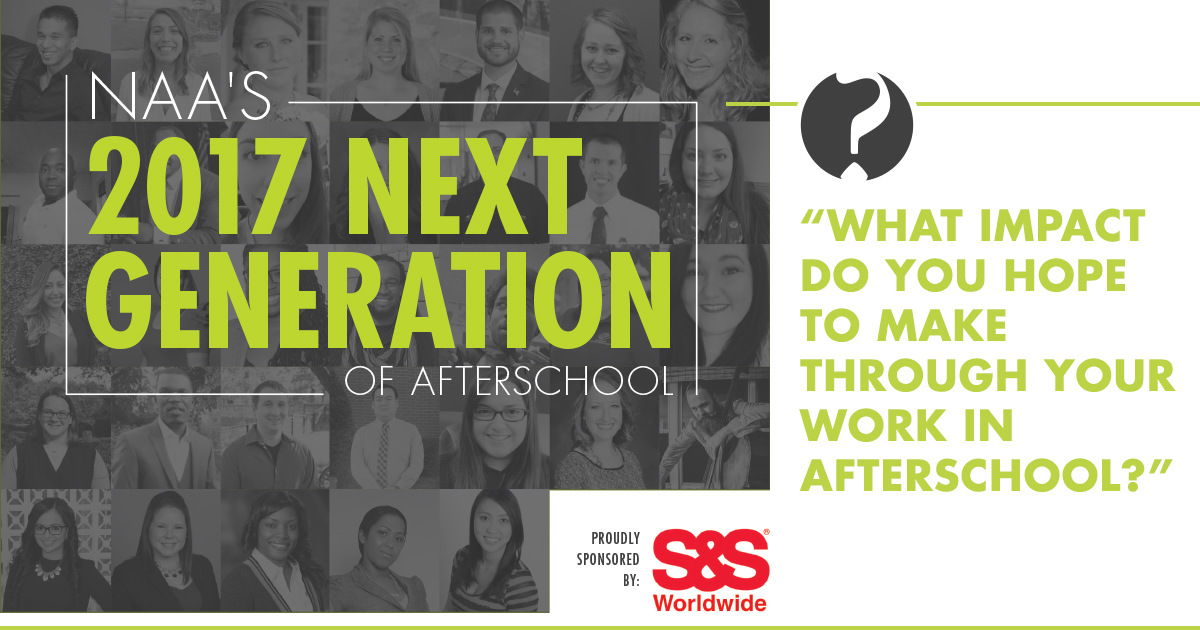 NAA's Next Generation of Afterschool 2017