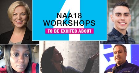 4 NAA18 Workshops to be Excited About