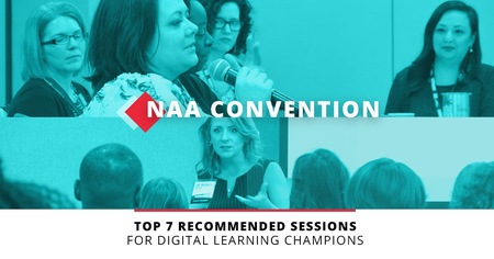 The NAA 2019 Annual Convention - Speakers and Sessions for Current and Aspiring Digital Learning Champions