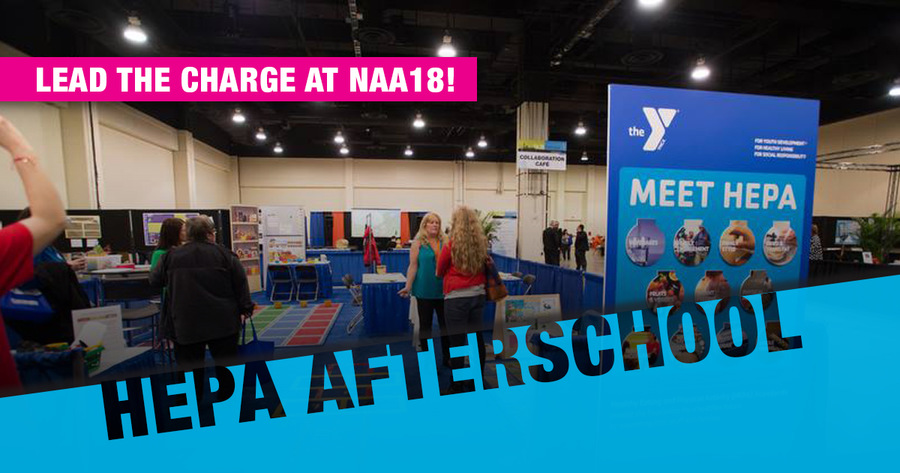 HEPA Afterschool: Lead the Charge at NAA18!