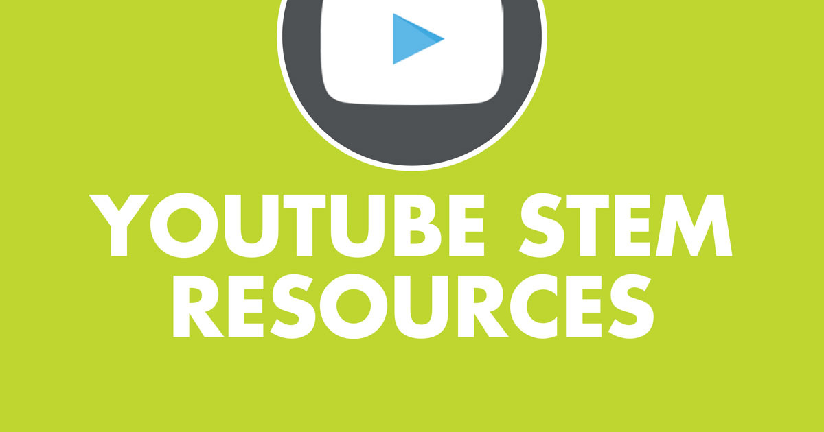Youtube STEM Resources