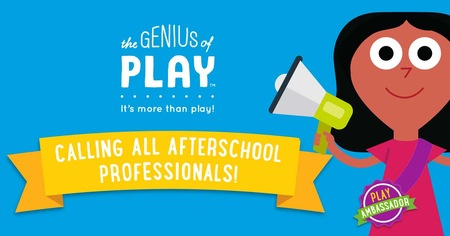 The Genius of Play and The National Afterschool Association Partner to Launch the Play Ambassadors Program