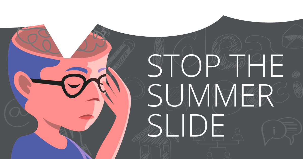 Stop the Summer Slide: Tips to Share with Families