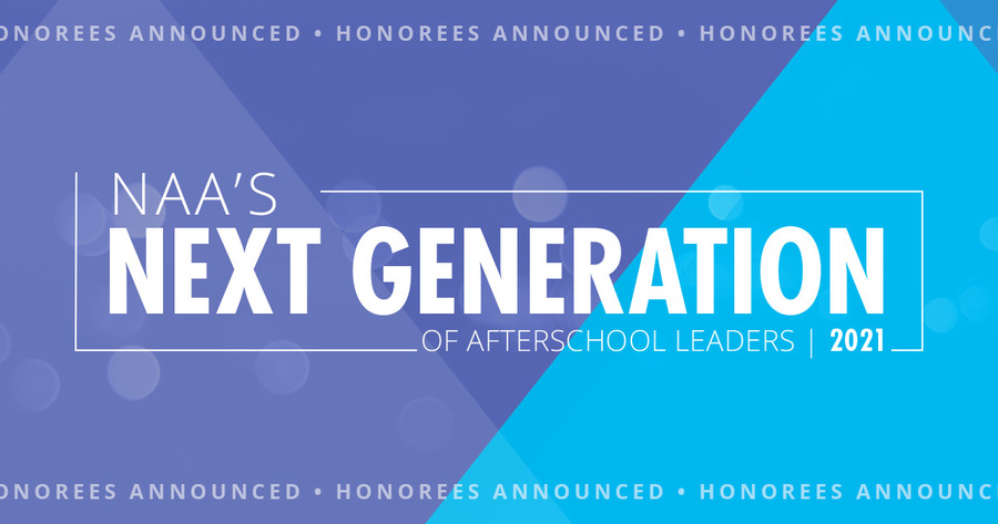 Announcing NAA's Next Generation of Afterschool Leaders 2021