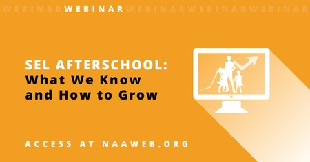 SEL Afterschool: What We Know and How to Grow